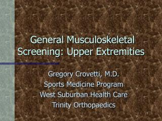 General Musculoskeletal Screening: Upper Extremities