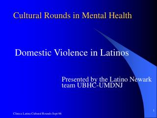 Cultural Rounds in Mental Health