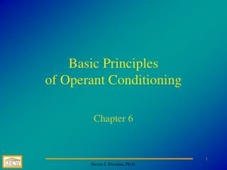 Basic Principles of Operant Conditioning