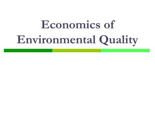Economics of Environmental Quality