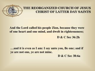 THE REORGANIZED CHURCH OF JESUS CHRIST OF LATTER DAY SAINTS