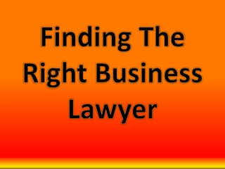 Finding The Right Business Lawyer