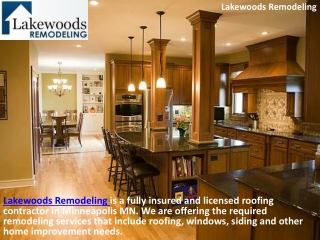 Lakewoods Remodeling -Roofing, Siding & Windows Replacement