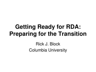 Getting Ready for RDA: Preparing for the Transition