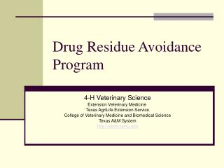 Drug Residue Avoidance Program