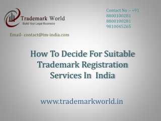 How To Decide For Suitable Trademark Registration Services