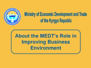 Ministry of Economic Development and Trade  of the Kyrgyz Republic