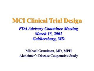 MCI Clinical Trial Design