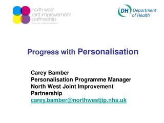 Progress with  Personalisation
