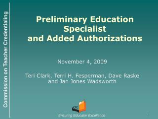 Preliminary Education Specialist  and Added Authorizations