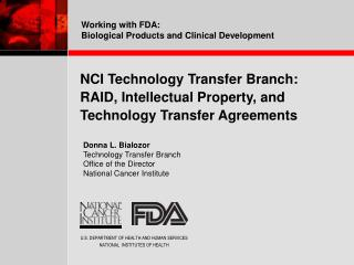 NCI Technology Transfer Branch: RAID, Intellectual Property, and  Technology Transfer Agreements