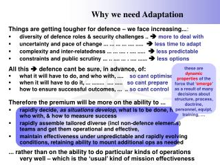 Why we need Adaptation