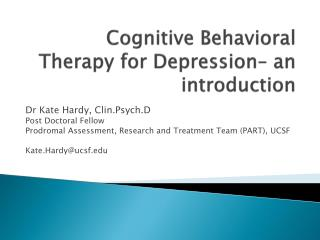 Cognitive  Behavioral  Therapy for  Depression– an introduction