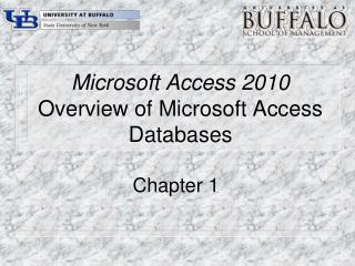 Microsoft Access 2010 Overview of Microsoft Access Databases