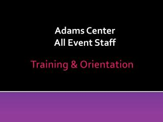 Training & Orientation