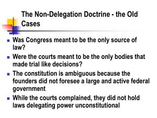 The Non-Delegation Doctrine - the Old Cases