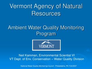 Vermont Agency of Natural Resources  Ambient Water Quality Monitoring Program