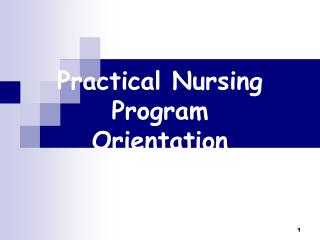 Practical Nursing Program Orientation