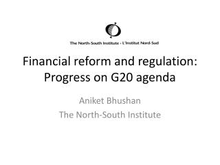 Financial reform and regulation: Progress on G20 agenda