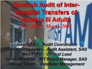 Scottish Audit of Inter-Hospital Transfers of Acutely Ill Adults Nov 2007   March 2008