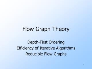 Flow Graph Theory