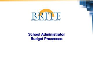 School Administrator  Budget Processes
