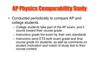 AP Physics Comparability Study