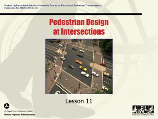 Pedestrian Design  at Intersections