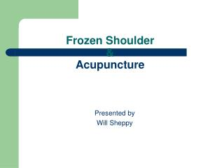 Frozen Shoulder  &  Acupuncture