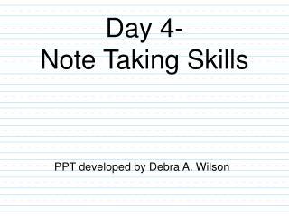 Day 4- Note Taking Skills