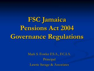 FSC Jamaica Pensions Act 2004 Governance Regulations