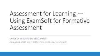 Assessment for Learning — Using ExamSoft for Formative Assessment