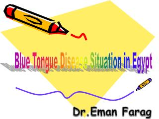 Blue Tongue Disease Situation in Egypt