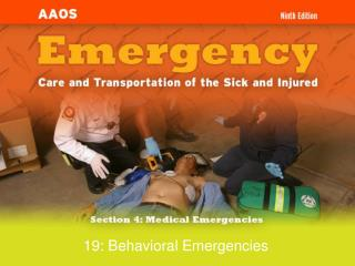 19: Behavioral Emergencies