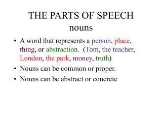 THE PARTS OF SPEECH nouns