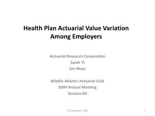 Health Plan Actuarial Value Variation  Among Employers