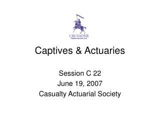Captives & Actuaries