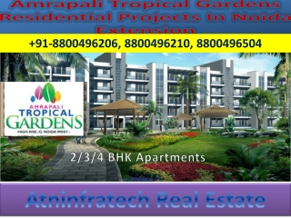 Amrapali Tropical Gardens Noida Extension- Search By Budget,