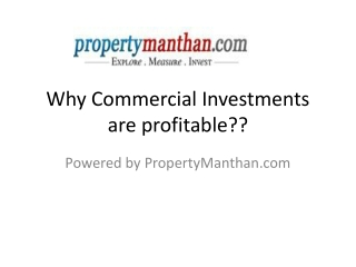 Why Commercial Investments are profitable??