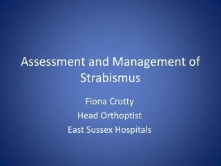 Assessment and Management of Strabismus