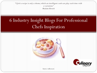 6 Industry Insight Blogs For Professional Chefs Inspiration