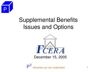 Supplemental Benefits Issues and Options
