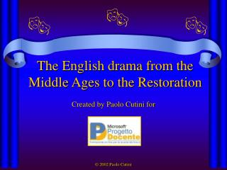 The English drama from the Middle Ages to the Restoration