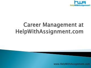 Career Management at HelpWithAssignment.com