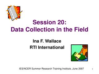 Session 20:  Data Collection in the Field
