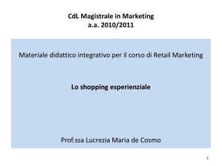 CdL  Magistrale in Marketing a.a . 2010/2011