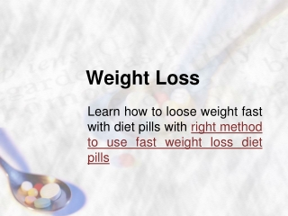 Right method to use diet pills
