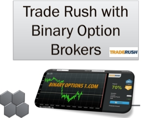Trade Rush with Binary Option Brokers