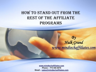 HOW TO STAND OUT FROM THE REST OF THE AFFILIATE PROGRAMS