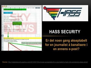 Hass Security:Er det noen gang akseptabelt for en journalist